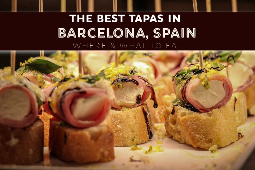 The Best Tapas in Barcelona Where To Eat by JetSettingFools.com